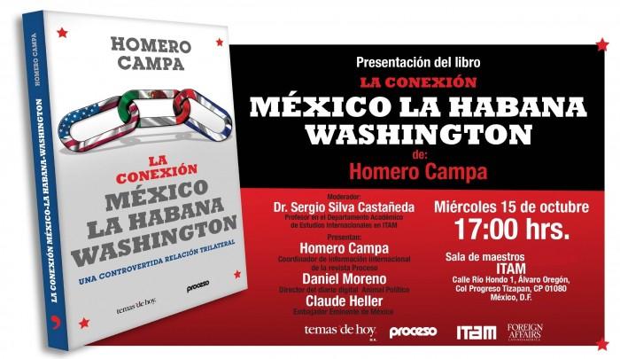 """Invitación a la presentación del libro """"""""La conexión México-La Habana-Washington: una controvertida relación trilateral"""""""