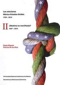 reseña-la-relacion-mexico-estados-unidos